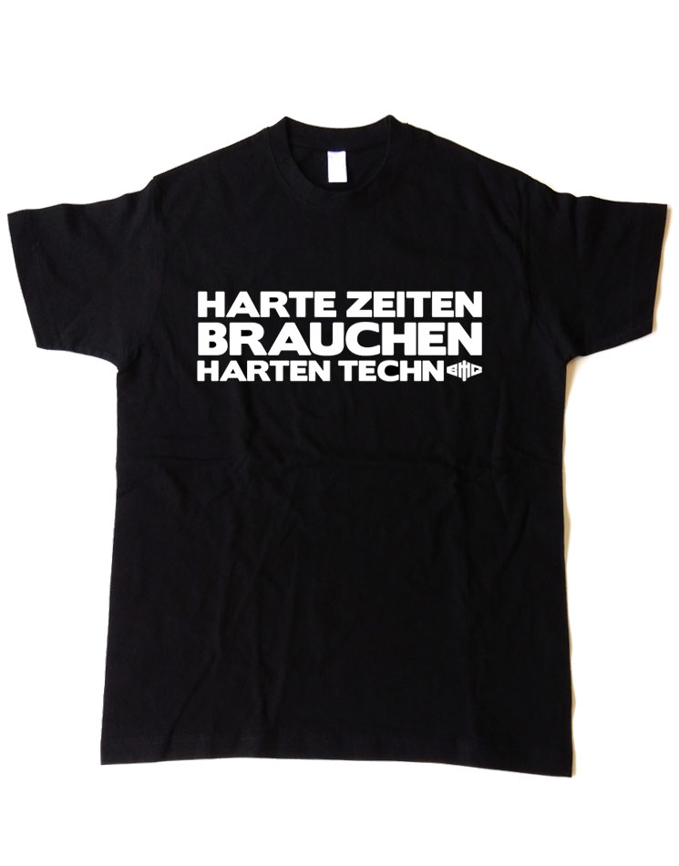 Harte Zeiten T-Shirt
