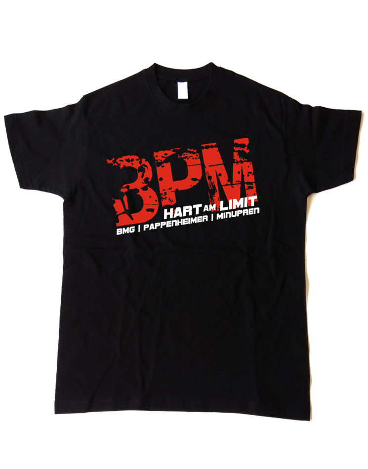 BPM Shirt, hart am limit edition  BMG/Pappenheimer/Minupren