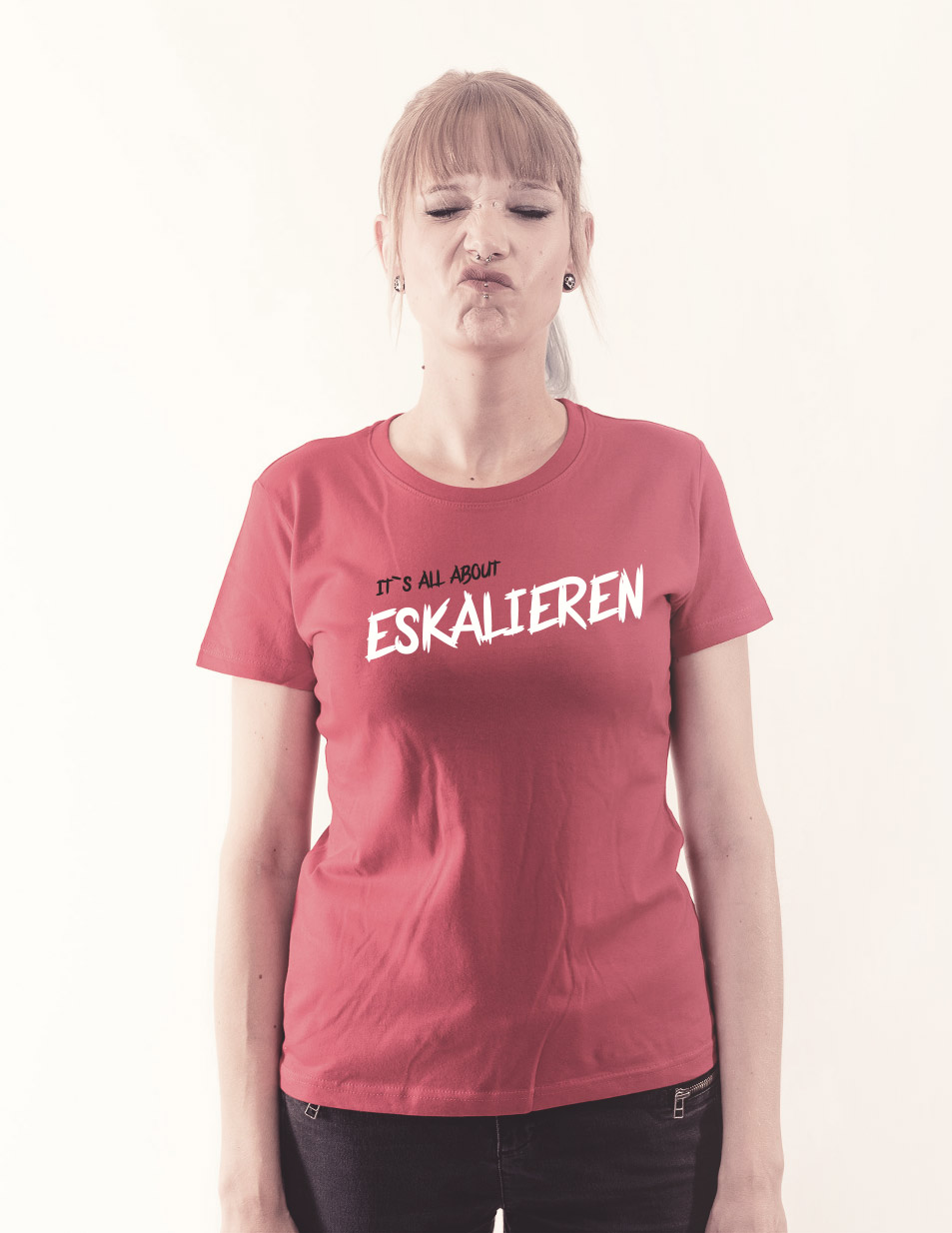 Its all about Eskalieren - Girly Shirt Pink Edition mehrfarbig auf pink