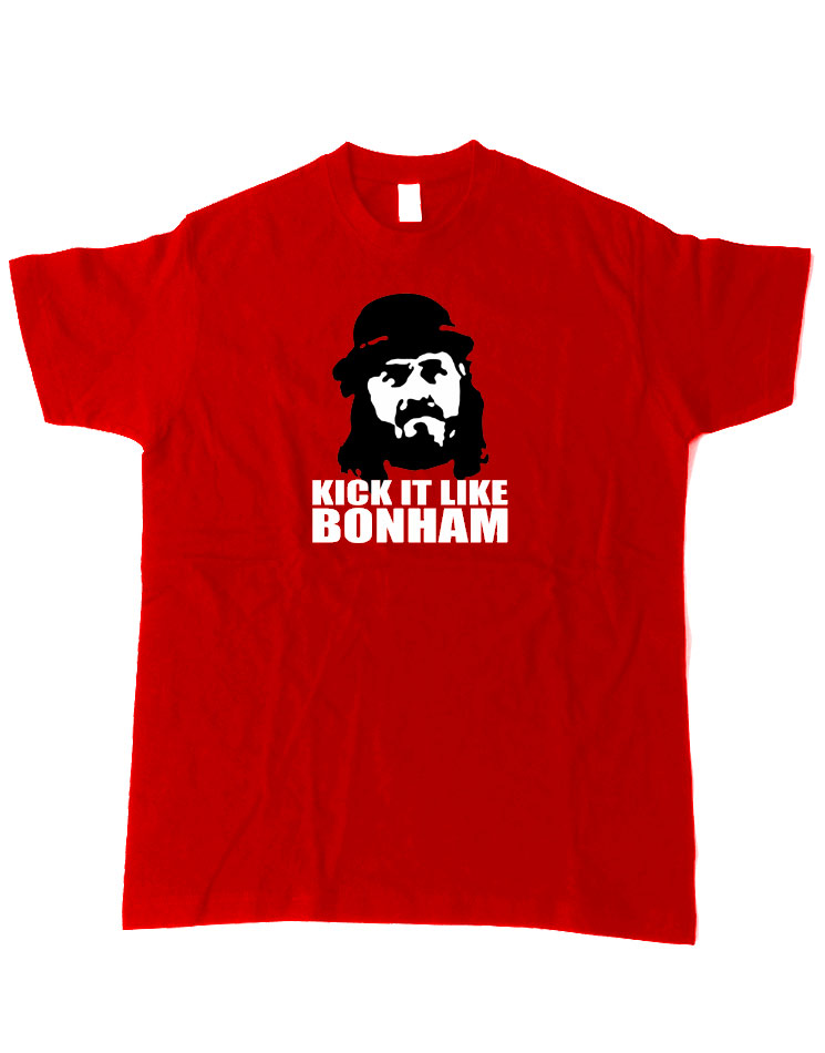 Kick it like Bonham T-Shirt