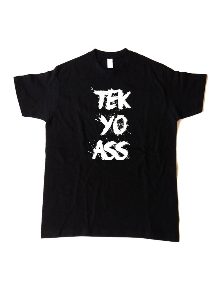Tek Yo Ass Kinder T-Shirt weiß auf schwarz