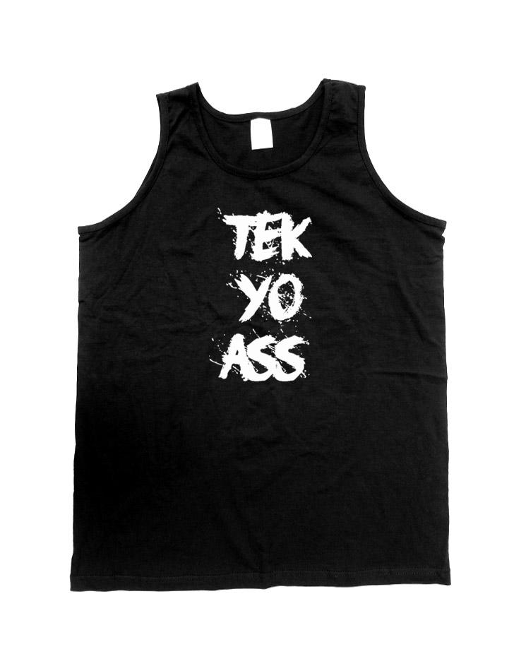 Tek Yo Ass Tank Top weiß auf schwarz