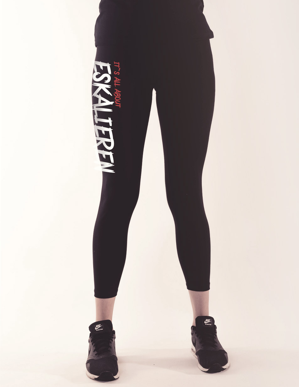Its all about Eskalieren Leggings