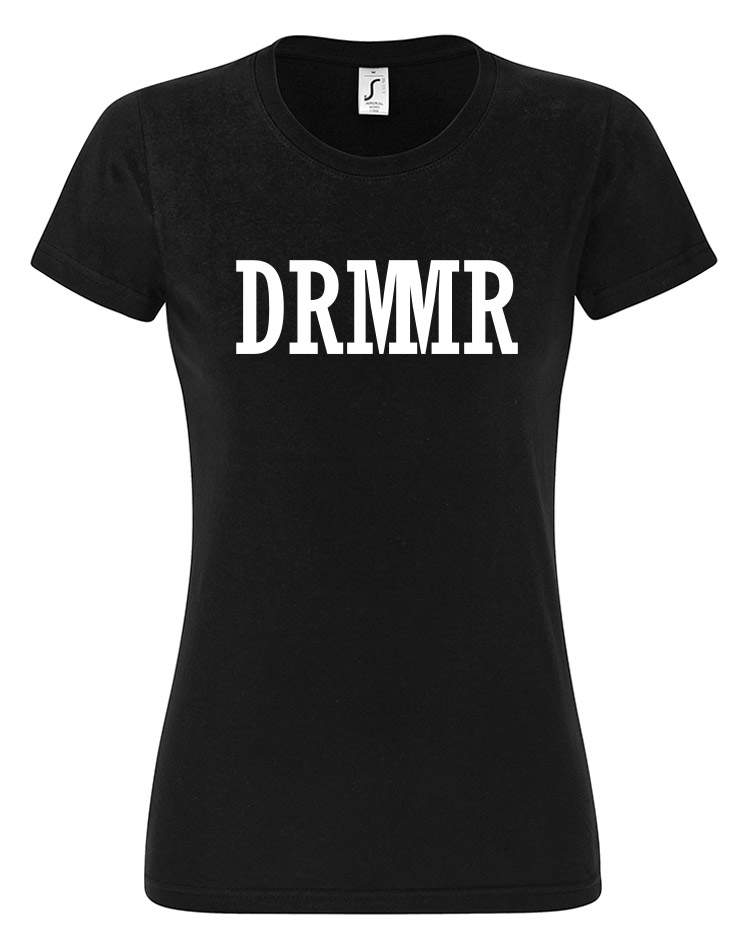 DRMMR Girly T-Shirt