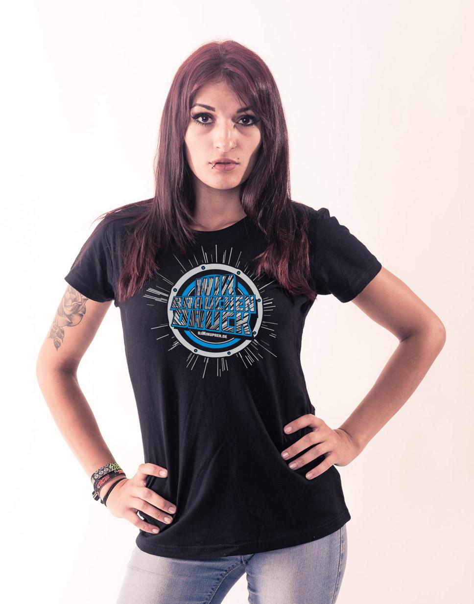 Wir brauchen Druck Girly T-Shirt mehrfarbig auf schwarz