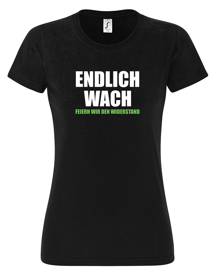 Endlich Wach Girly T-Shirt mehrfarbig auf schwarz