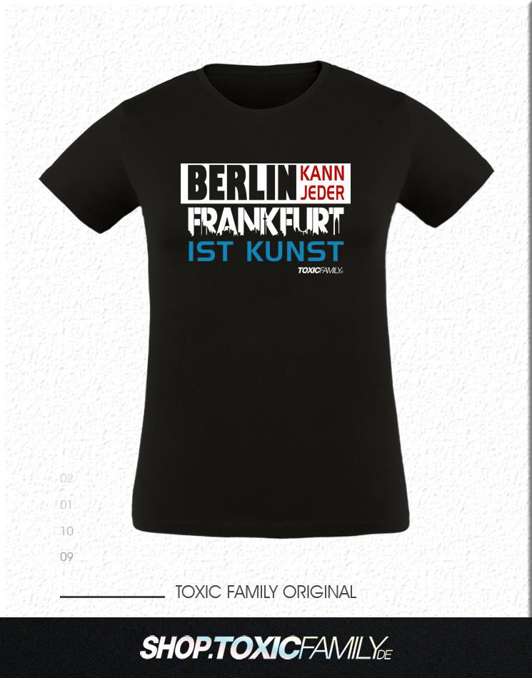 Berlin kann jeder, Frankfurt ist Kunst mehrfarbig auf schwarz